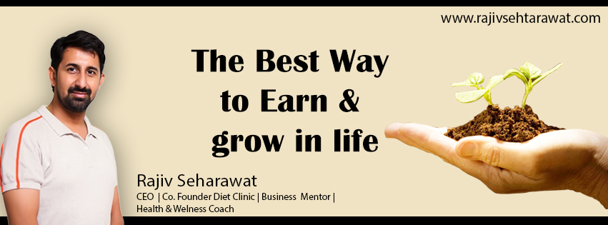 The Best Way to Earn & grow in life