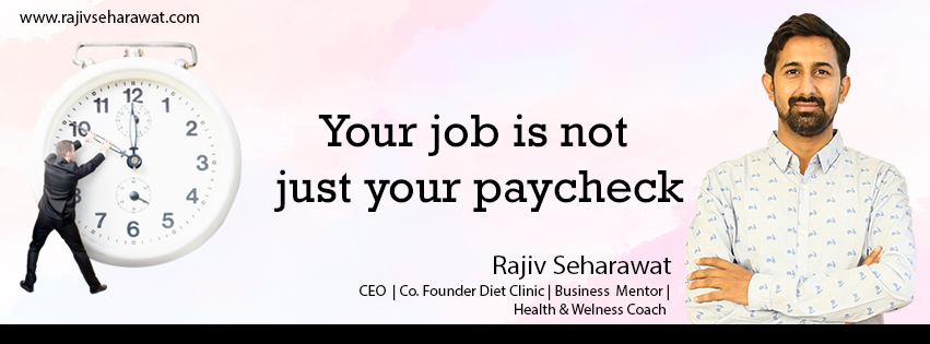 Your job is not just your paycheck