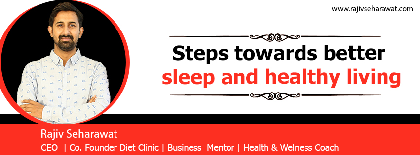 Steps towards better sleep and healthy living
