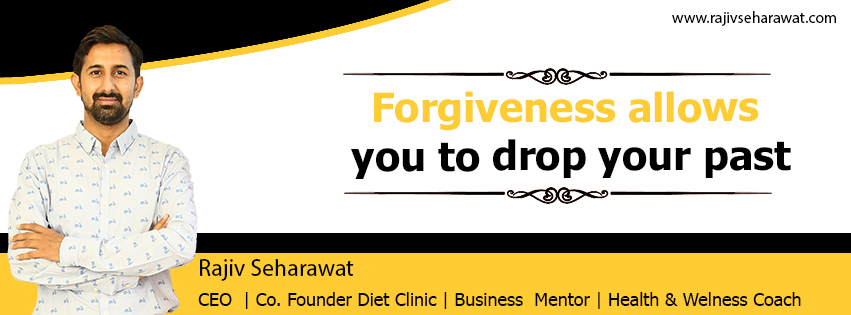 Forgiveness allows you to drop your past