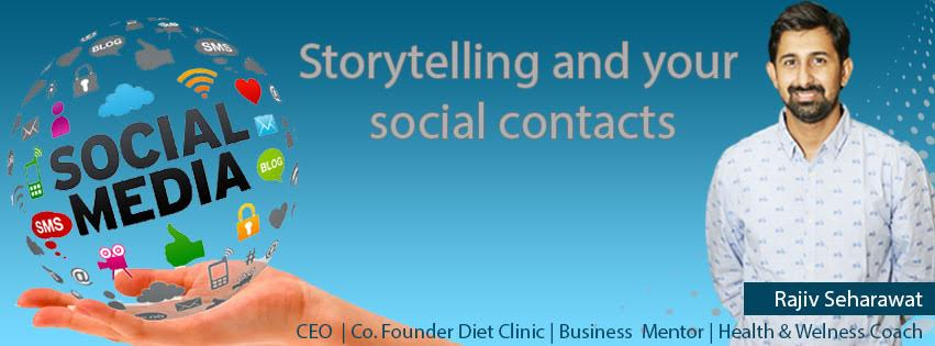 Storytelling and your social contacts