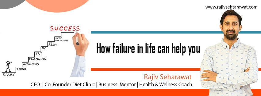 How failure in life can help you