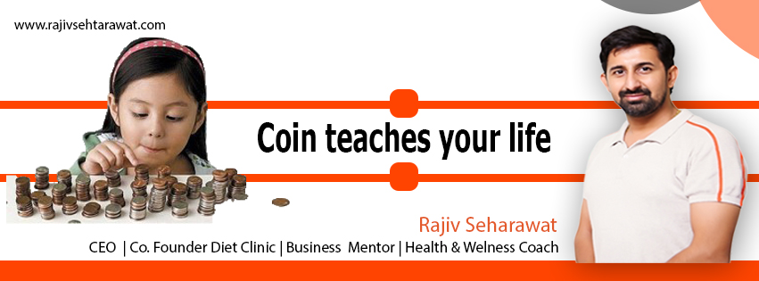 Coin teaches your life