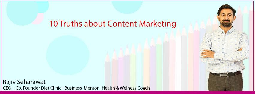 Here are some truths about content marketing.